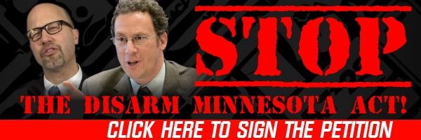 "Help Stop The ""Disarm Minnesota Act"""